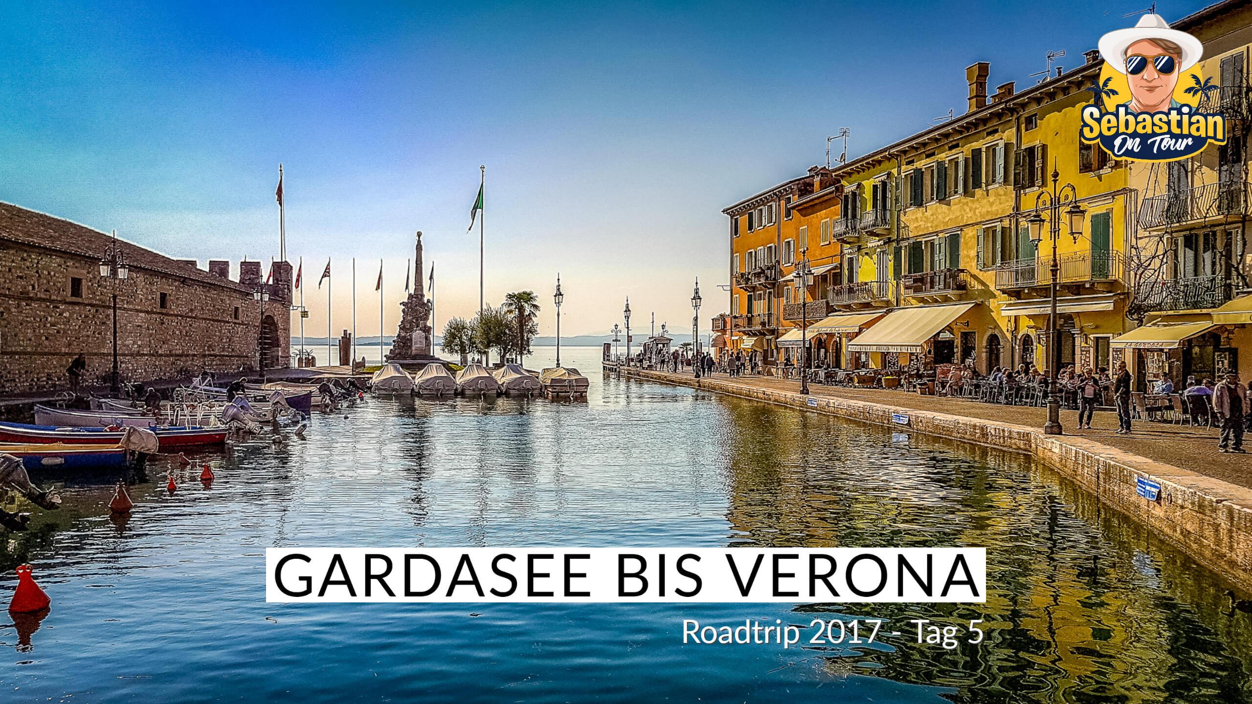 Gardasee bis Verona - Cabrio Tour 2017 - Tag 5